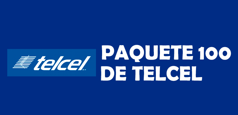 Paquete 100 Telcel