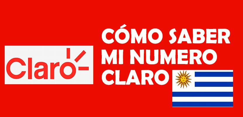 Cómo saber mi numero Claro Uruguay