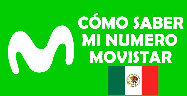 como saber mi numero movistar mexico